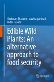Edible Wild Plants: An alternative approach to food security (eBook, PDF)