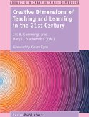 Creative Dimensions of Teaching and Learning in the 21st Century (eBook, PDF)