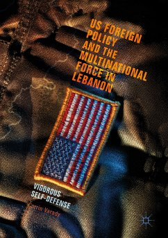 US Foreign Policy and the Multinational Force in Lebanon (eBook, PDF) - Varady, Corrin