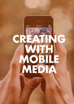 Creating with Mobile Media (eBook, PDF) - Berry, Marsha