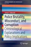 Police Brutality, Misconduct, and Corruption (eBook, PDF)