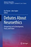 Debates About Neuroethics (eBook, PDF)
