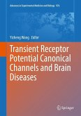 Transient Receptor Potential Canonical Channels and Brain Diseases (eBook, PDF)