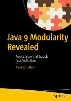 Java 9 Modularity Revealed (eBook, PDF) - Jecan, Alexandru