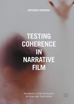 Testing Coherence in Narrative Film (eBook, PDF) - Virvidaki, Katerina
