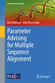 Parameter Advising for Multiple Sequence Alignment (eBook, PDF)