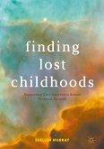 Finding Lost Childhoods (eBook, PDF)