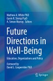 Future Directions in Well-Being (eBook, PDF)