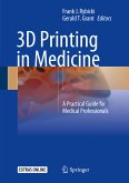 3D Printing in Medicine (eBook, PDF)