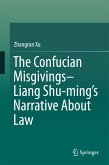 The Confucian Misgivings--Liang Shu-ming's Narrative About Law (eBook, PDF)