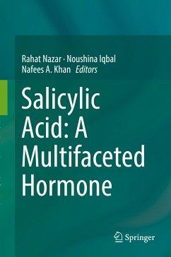 Salicylic Acid: A Multifaceted Hormone (eBook, PDF)