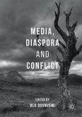 Media, Diaspora and Conflict (eBook, PDF)
