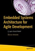 Embedded Systems Architecture for Agile Development (eBook, PDF)