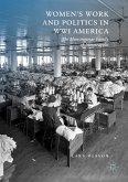 Women's Work and Politics in WWI America (eBook, PDF)