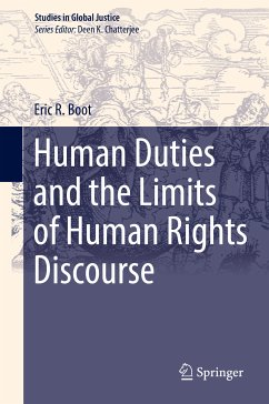 Human Duties and the Limits of Human Rights Discourse (eBook, PDF) - Boot, Eric R.