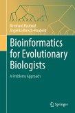 Bioinformatics for Evolutionary Biologists (eBook, PDF)