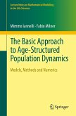 The Basic Approach to Age-Structured Population Dynamics (eBook, PDF)
