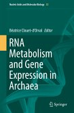 RNA Metabolism and Gene Expression in Archaea (eBook, PDF)