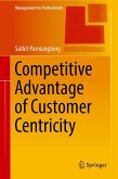 Competitive Advantage of Customer Centricity (eBook, PDF)
