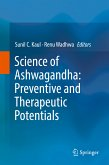 Science of Ashwagandha: Preventive and Therapeutic Potentials (eBook, PDF)