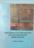 The Poetics of Migration in Contemporary Irish Poetry (eBook, PDF)