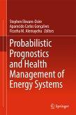 Probabilistic Prognostics and Health Management of Energy Systems (eBook, PDF)