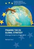 Framing the EU Global Strategy (eBook, PDF)