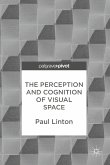 The Perception and Cognition of Visual Space (eBook, PDF)