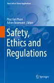 Safety, Ethics and Regulations (eBook, PDF)