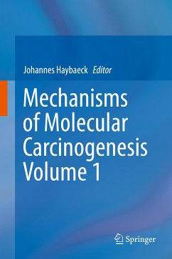 Mechanisms of Molecular Carcinogenesis - Volume 1 (eBook, PDF)