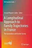 A Longitudinal Approach to Family Trajectories in France (eBook, PDF)