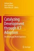 Catalyzing Development through ICT Adoption (eBook, PDF)