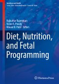 Diet, Nutrition, and Fetal Programming (eBook, PDF)