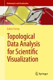 Topological Data Analysis for Scientific Visualization (eBook, PDF)