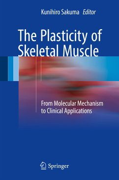 The Plasticity of Skeletal Muscle (eBook, PDF)