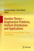 Number Theory - Diophantine Problems, Uniform Distribution and Applications (eBook, PDF)