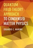 Quantum Field Theory Approach to Condensed Matter Physics (eBook, PDF)