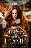 Rise of the Flame (The Eura Chronicles) (eBook, ePUB)