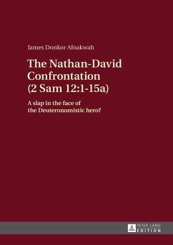 Nathan-David Confrontation (2 Sam 12:1-15a) (eBook, ePUB) - Afoakwah, James Donkor