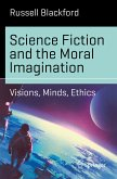 Science Fiction and the Moral Imagination (eBook, PDF)