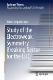 Study of the Electroweak Symmetry Breaking Sector for the LHC (eBook, PDF)
