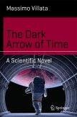 The Dark Arrow of Time (eBook, PDF)