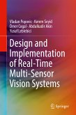Design and Implementation of Real-Time Multi-Sensor Vision Systems (eBook, PDF)