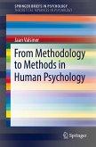 From Methodology to Methods in Human Psychology (eBook, PDF)