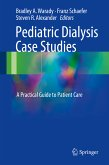 Pediatric Dialysis Case Studies (eBook, PDF)