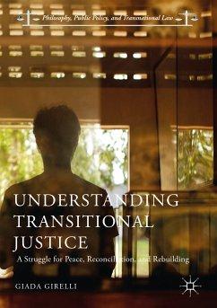 Understanding Transitional Justice (eBook, PDF) - Girelli, Giada