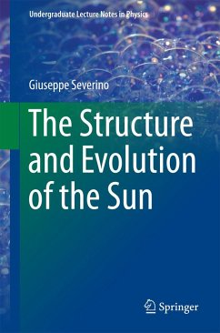 The Structure and Evolution of the Sun (eBook, PDF) - Severino, Giuseppe