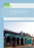 War, Denial and Nation-Building in Sri Lanka (eBook, PDF)