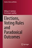 Elections, Voting Rules and Paradoxical Outcomes (eBook, PDF)