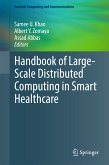 Handbook of Large-Scale Distributed Computing in Smart Healthcare (eBook, PDF)